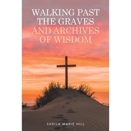 Walking Past the Graves and Archives of Wisdom -