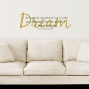 Belvedere Designs LLC Dreams Eleanor Roosevelt Wall Quotes  Decal