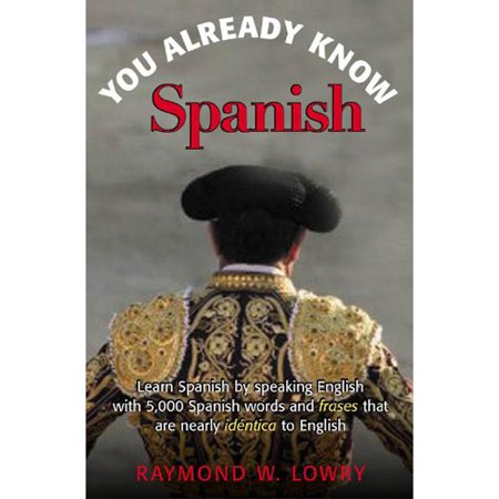 Spanish In Plain English  The 5 001 Easiest Words Youll Ever Learn In Spanish