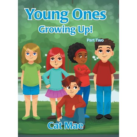 Young Ones Growing Up! Part Two (Hardcover)