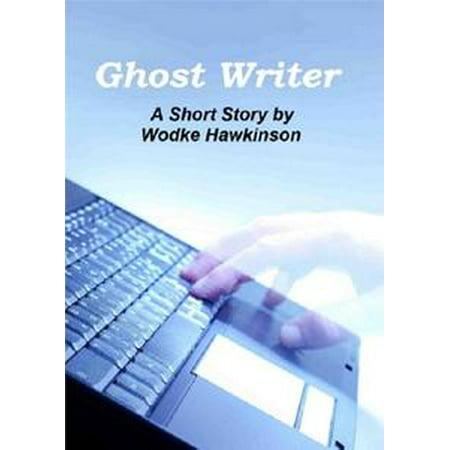 Ghost Writer: A Short Story - eBook (Halloween Ghost Stories Short)