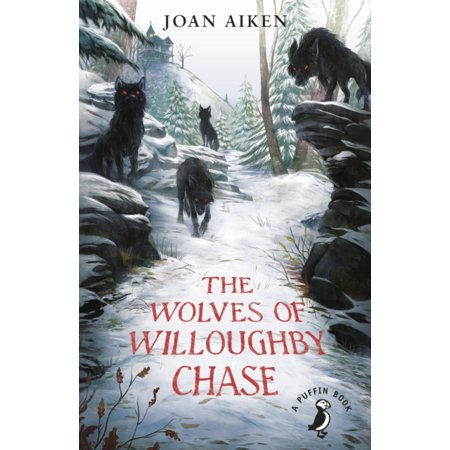 The Wolves of Willoughby Chase(The Wolves Chronicles Book 1) (Paperback)