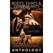 Boots, Chaps and Cowboy Hats - eBook