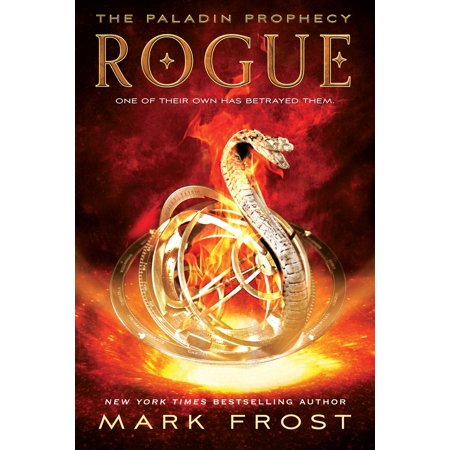Rogue : The Paladin Prophecy Book 3 (Best Paladin In The World)