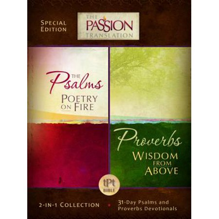 Psalms Poetry on Fire and Proverbs Wisdom from Above : 2-In-1 Collection with 31 Day Psalms & Proverbs Devotionals