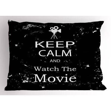 Keep Calm Pillow Sham Watch the Movie Quote for Film Buffs Grungy Weathered Backdrop with Old Camera, Decorative Standard Queen Size Printed Pillowcase, 30 X 20 Inches, Black White, by Ambesonne