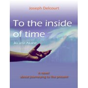 To the Inside of Time - eBook