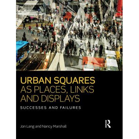 Urban Squares as Places, Links and Displays - eBook