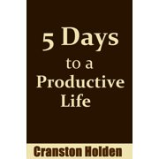 5 Days to a Productive Life - eBook