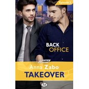 Back Office - Takeover - Épisode 3 - eBook