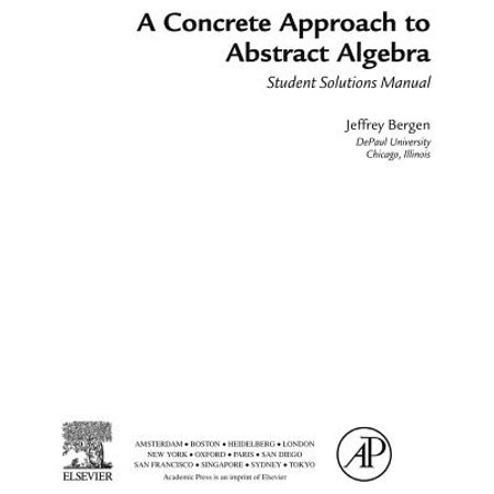 A Concrete Approach To Abstract Algebra,Student Solutions Manual (e-only) -