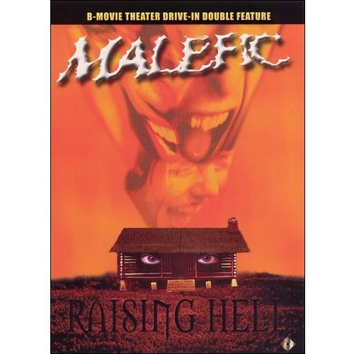 Malefic / Raising Hell: B-Movie Theatre Drive-In Double Feature