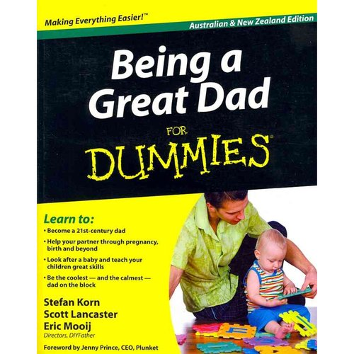 Being a Great Dad for Dummies: Australian & New Zealand Edition