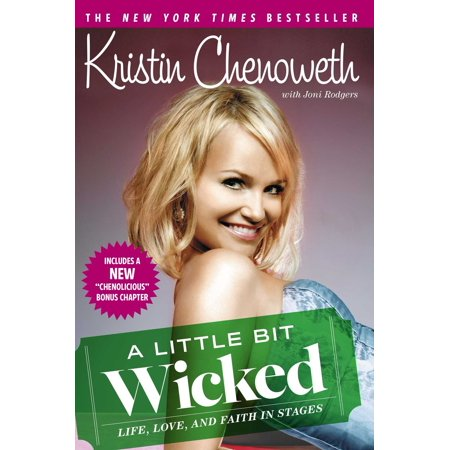 A Little Bit Wicked : Life, Love, and Faith in Stages - Kristin Chenoweth Halloween