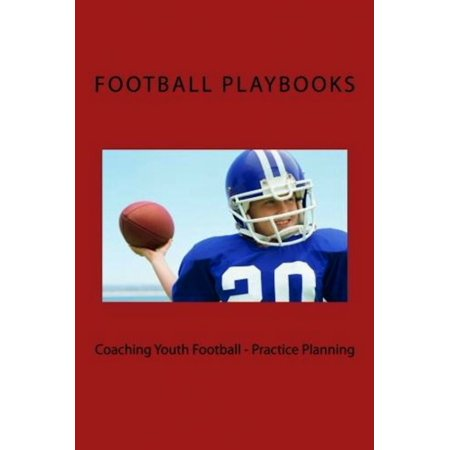 Coaching Youth Football: Practice Planning -