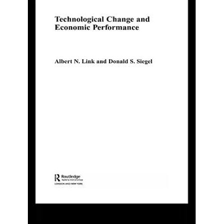 Technological Change and Economic Performance -