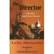 The Director : And Other Stories from Morocco