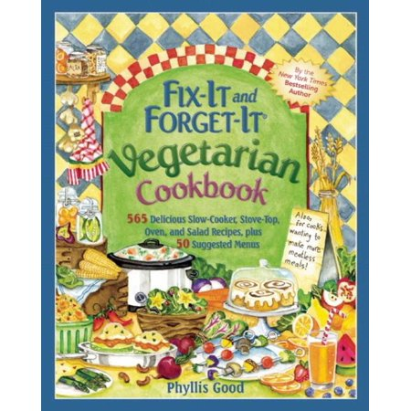 Fix-It and Forget-It Vegetarian Cookbook : 565 Delicious Slow-Cooker, Stove-Top, Oven, and Salad Recipes, Plus 50 Suggested Menus](Imitation Crab Salad Recipes)