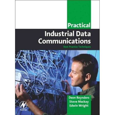 Practical Industrial Data Communications: Best Practice Techniques