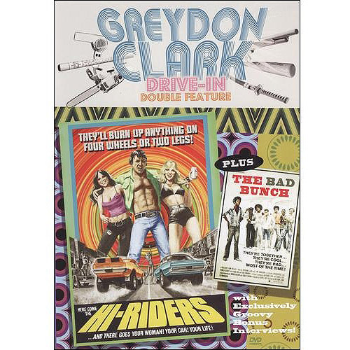 Greydon Clark Drive-In Double Feature: Hi-Riders (1978) / The Bad Bunch (1976)