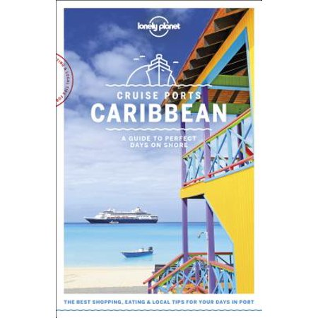 Travel guide: lonely planet cruise ports caribbean - paperback: