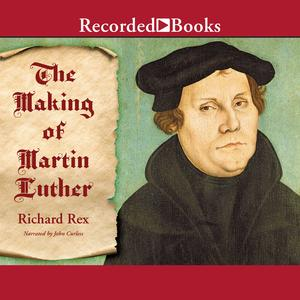 The Making of Martin Luther - Audiobook