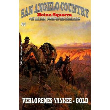San Angelo Country #60: Verlorenes Yankee-Gold - eBook