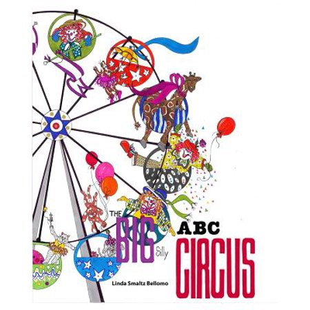 The Big Silly ABC Circus (Schylling Silly Circus)
