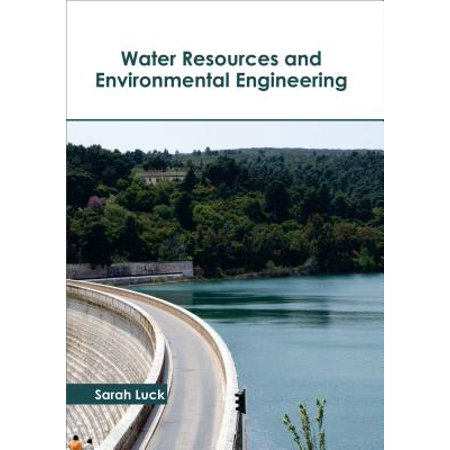 Water Resources and Environmental Engineering