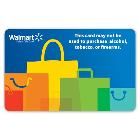 - Walmart Gift Card - Alcohol/Tobacco/Firearms/Lottery Prohibited