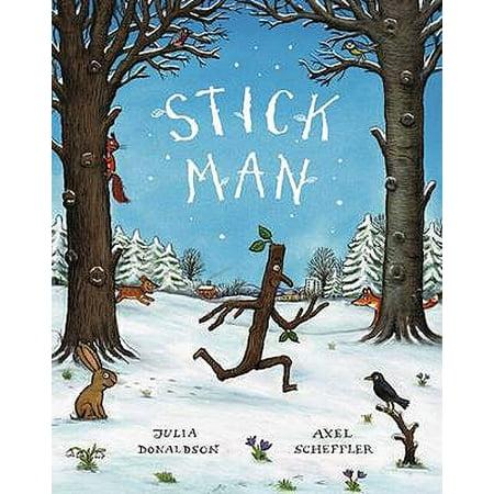 Stick Man. by Julia Donaldson