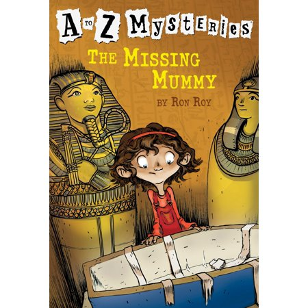 A to Z Mysteries: The Missing Mummy (A To Z Mysteries The Missing Mummy)