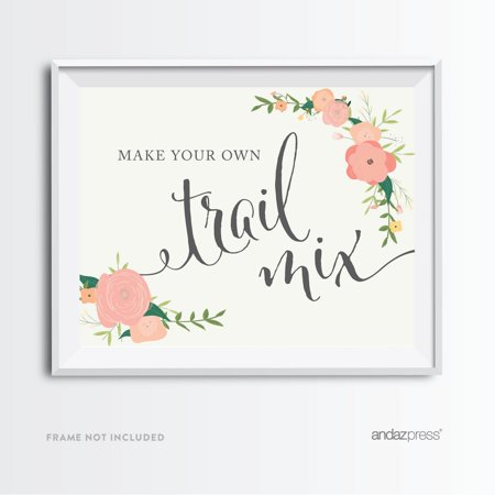 Build Your Own Trail Mix Floral Roses Wedding Party Signs - Minted Wedding