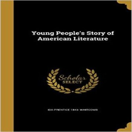 Young People's Story of American Literature - image 1 of 1