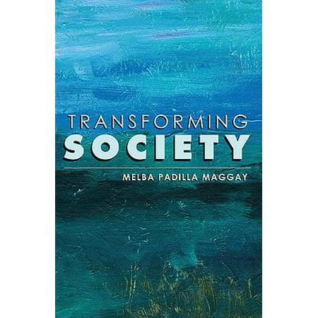Transforming Society (Transforming Society)