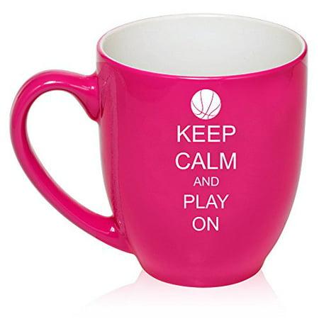 16 oz Large Bistro Mug Ceramic Coffee Tea Glass Cup Keep Calm and Play On Basketball (Hot Pink)