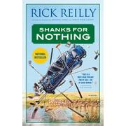 Shanks for Nothing : A Novel