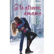 Si te atreves, ámame - eBook