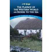 Dover Thrift Editions: The Playboy of the Western World and Riders to the Sea (Paperback)