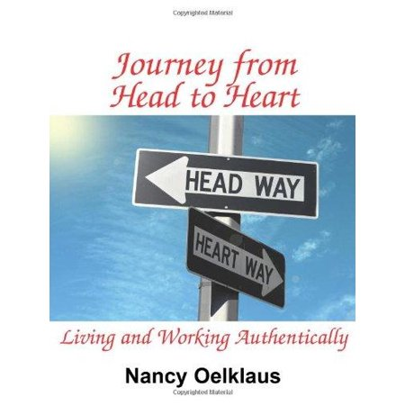 Journey From Head To Heart  Living And Working Authentically