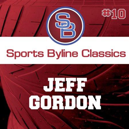 Sports Byline: Jeff Gordon - Audiobook