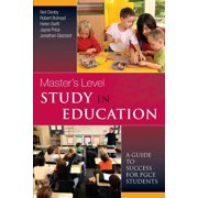 Masters Level Study in Education : A Guide to Success PGCE Students (Paperback)