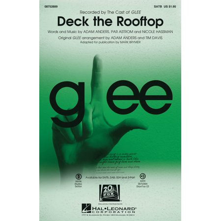Hal Leonard Deck the Rooftop (featured in Glee) SATB by Glee Cast arranged by Mark