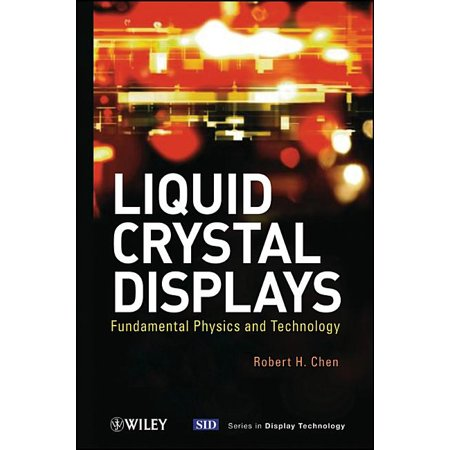 Wiley Series in Display Technology: Liquid Crystal Displays (Hardcover) Liquid Crystal Display Monitor