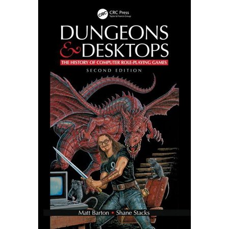 Dungeons and Desktops : The History of Computer Role-Playing Games 2e (Edition 2) (Paperback)