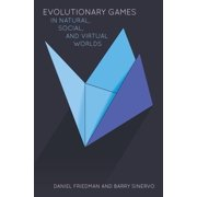 Evolutionary Games in Natural, Social, and Virtual Worlds - eBook