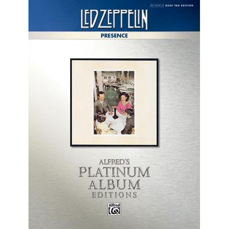 Alfred's Platinum Album Editions: Led Zeppelin -- Presence Platinum Bass Guitar: Authentic Bass Tab