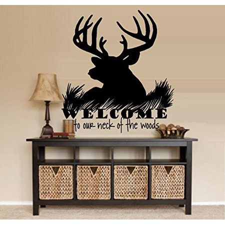Decal ~ Welcome to our neck of the woods (Buck) (30