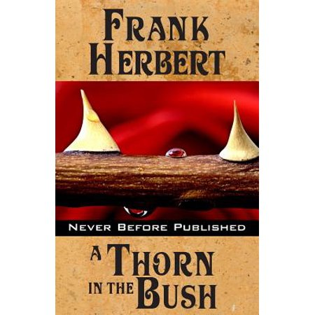 A Thorn in the Bush by
