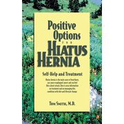 Positive Options for Health: Positive Options for Hiatus Hernia: Self-Help and Treatment (Hardcover)